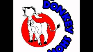 The Donkey Show - Mira Que Sabe
