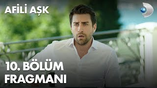 Afili Aşk 10th Episode Trailer