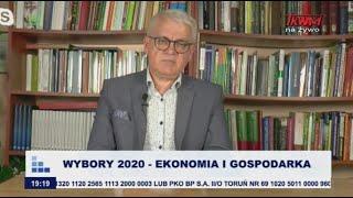 Rozmowy niedokończone: Wybory 2020 - ekonomia i gospodarka cz.I