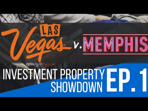 Where to Buy Real Estate: Las Vegas v. Memphis - Investment Property Showdown