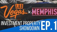 Where to Buy Real Estate: Las Vegas v. Memphis - Investment Property Showdown