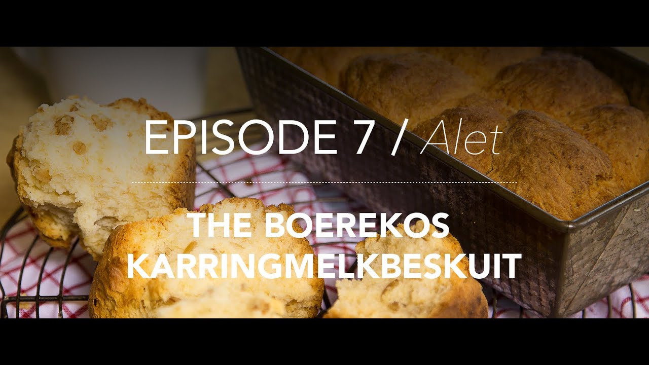 KitchenCoZa - Episode 7 - BOEREKOS KARRINGMELKBESKUIT