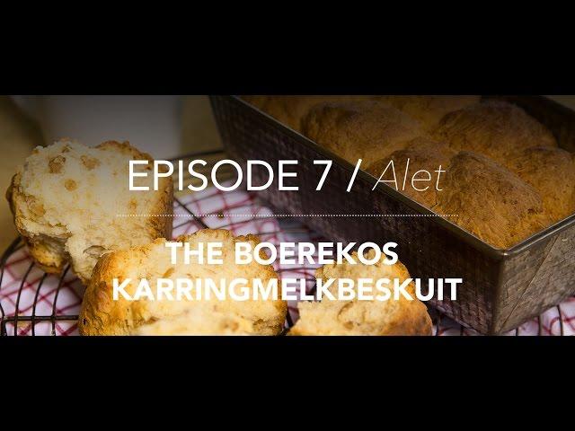 KitchenCoZa - Episode 7 - BOEREKOS KARRINGMELKBESKUIT