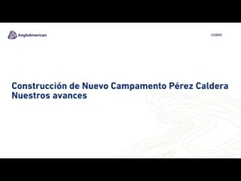 Nuevo Campamento Pérez Caldera
