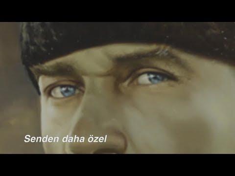 Kimseyi Sevmedim Ben Senden Daha Güzel | Atatürk