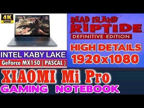 Xiaomi Notebook Pro Dead Island Riptide D.E. - 256 SSD/Intel Core i5-8250U/8GB RAM/GeForce MX150 2GB