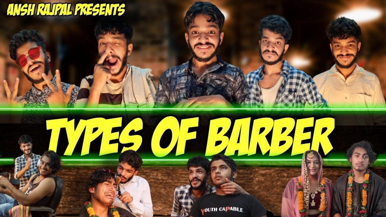 Types of Barber #anshrajpal