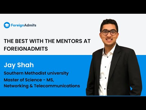 Mentor- Jay Shah || SMU || MS in Telecommunication and Network Engineering || USA