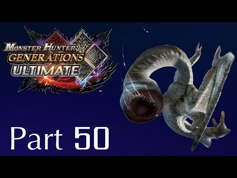 Monster Hunter Generations Ultimate -- Part 50: Huh?? thumbnail