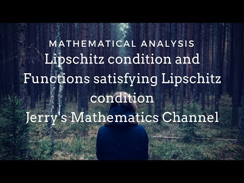 Lipschitz condition and Functions satisfying Lipschitz condition | Mathematical Analysis