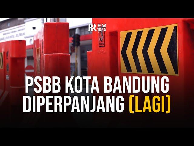 Ikut Kebijakan Pusat, PSBB Kota Bandung Diperpanjang Hingga 8 Februari 2021