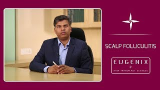 What is Folliculitis of Scalp by Dr. Pradeep Sethi