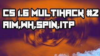 CS 1.6 MULTIHACK AIMBOT,WH,SPIN,SH, STEAM/NONSTEAM WORK ALL SERWER#2