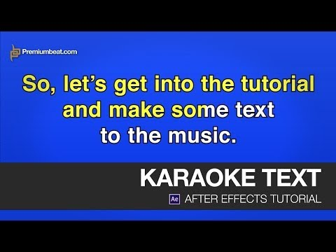After Effects Video Tutorial: Karaoke Text