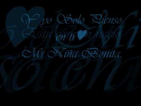"""Chino Y Nacho:    ~""""Mi Niña Bonita""""~ lyrics"""