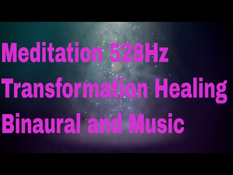 528 Hz Transformation Miracles Healing DNA Binaural Beats With Music