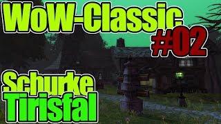 WoW-Classic #02 - Schurke [Tirisfal] (Deutsch / German) 2019