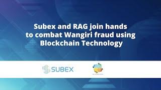 Subex and RAG join hands to combat Wangiri fraud using Blockchain Technology