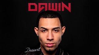 vuclip Dawin - Dessert Lyrics (Without Chorus/Rap/DJ/Dubstep) [HD 1080p]