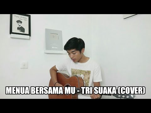 MENUA BERSAMA MU - TRI SUAKA (COVER BY ISQIA HIJRI)