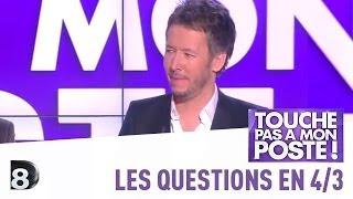 Les questions en 4/3 de Jean-Luc Lemoine - TPMP - 16/01/2014