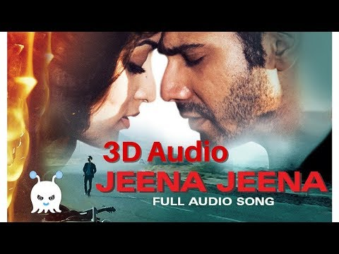 Jeena Jeena | Badlapur | 3D Audio | Surround Sound | Use Headphones 👾