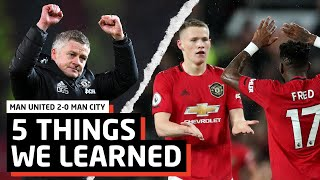 Ole Is At The Wheel   5 Things We Learned vs City   MUN 2-0 MCI