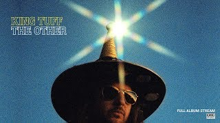 King Tuff - The Other [FULL ALBUM STREAM]