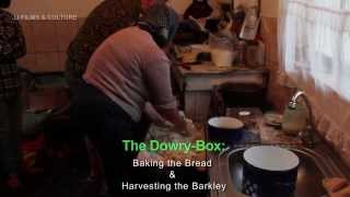 """the Dowry-box"": Baking The Bread & Harvesting The Barkley"