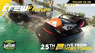 #LiveFromIVT - The Crew 2 Gator Rush launch stream