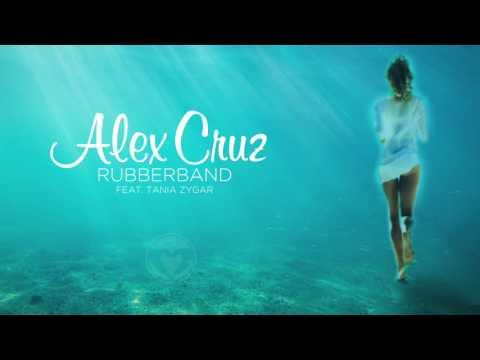 Alex Cruz feat. Tania Zygar - Rubberband (Official Audio)