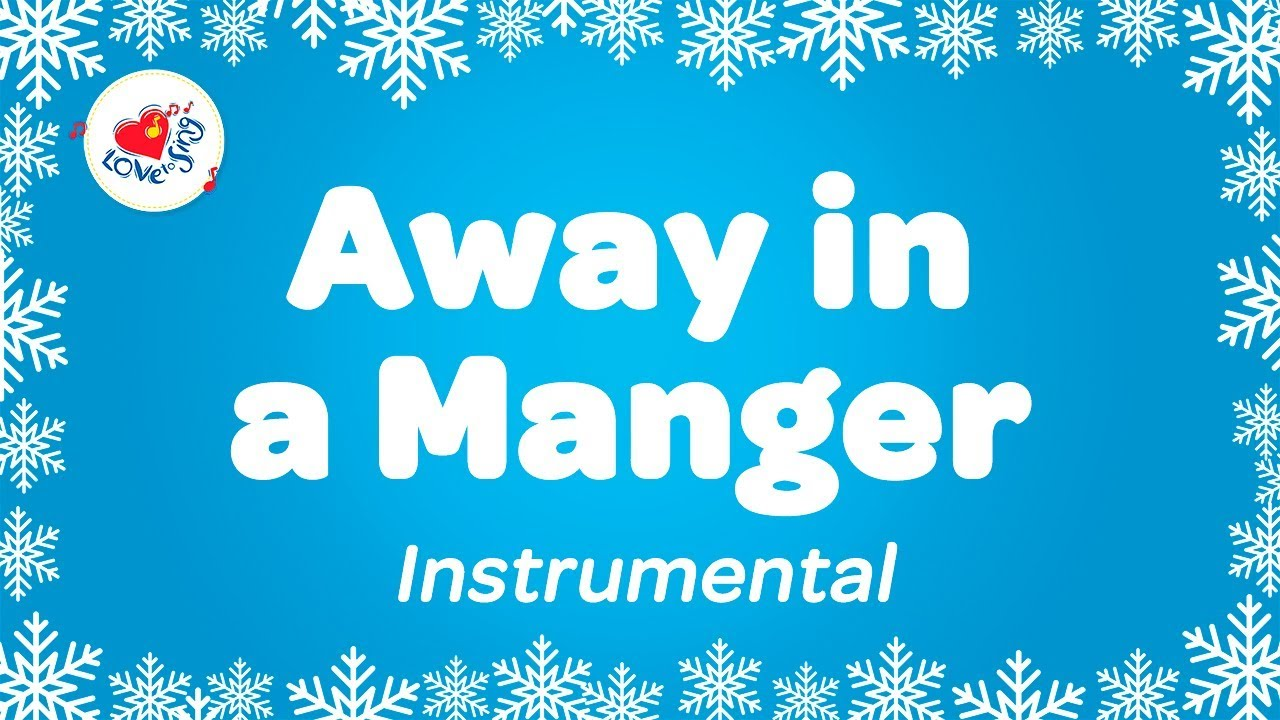 Away in a Manger Instrumental Music Carol with Lyrics | Karaoke ...
