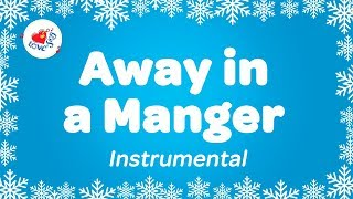 Away in a Manger Instrumental Music Carol with Lyrics | Karaoke Christmas Song