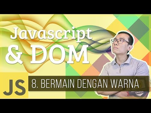 Javascript & DOM #8 - Bermain Dengan WARNA (Latihan DOM 1)