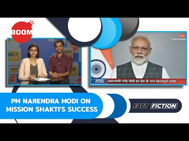 Fact Vs Fiction: PM Narendra Modi On Mission Shakti's Success