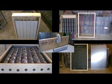 5 DIY Solar Air Heaters! (Solar Air Heater Compilation Vid.) - 5 types - All Easy DIY's