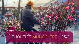 Thời tiết ngày mùng 1 Tết: Miền Bắc trời trở rét | VTC Now
