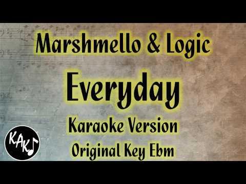 Marshmello & Logic - Everyday Karaoke Lyrics Cover Instrumental Original Key Ebm