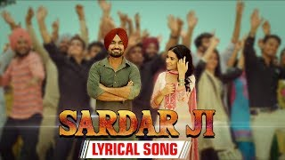 Sardar Ji with Lyrics | Kaur B | Ravinder Grewal, Sara Gurpal | Dangar Doctor | New Punjabi Songs