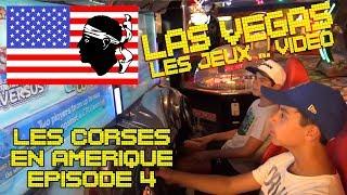 (Vlog) Les Corses en Amérique - Ep4 Las Vegas les jeux ... vidéo