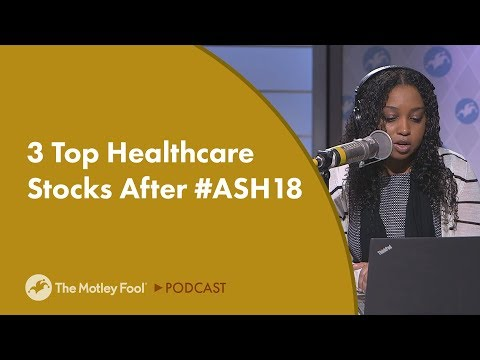 3 Top Healthcare Stocks After #ASH18