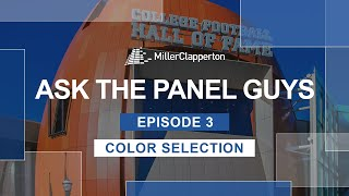Ask the Panel Guys | Episode 3: MCM Color Selection