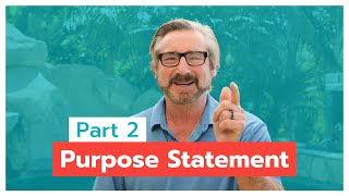 3 Things Great Leaders Do with Purpose Statements | DON'T GET SCREWED!