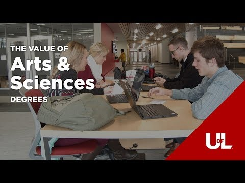 The Value of Arts & Sciences | Online Degrees at the University of Louisville