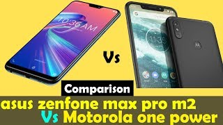 Asus zenfone max pro m2 vs Motorola one power detail Comparison | Perfect midranger smartphones
