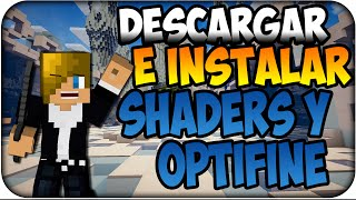 Minecraft 1.8 :Descargar e Instalar Shaders con Optifine (Sin Forge)