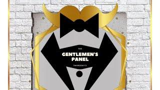 The Gentlemen's Panel