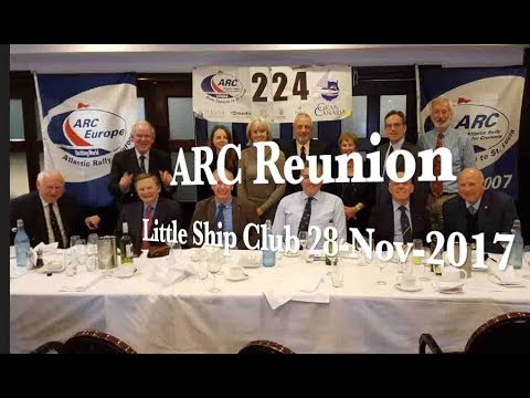 Sailing The ARC Across the Atlantic Reunion in the Little Ship Club London 28 Nov 2017