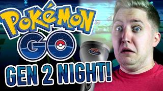 Pokemon GO: Gen 2 Hunting At Night?!