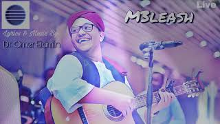 M3leash / معليش by Dr. Omer Elamin. د. عمر الأمين